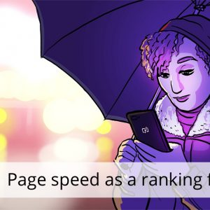 Page speed as a ranking factor: what you need to know • Yoast