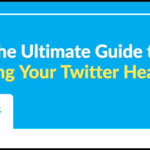 The Ultimate Guide to Sizing Your Twitter Header